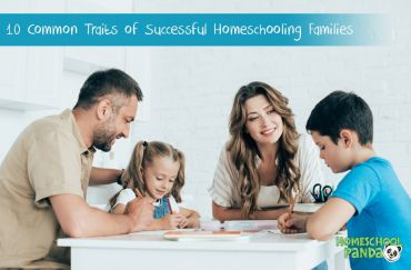10 Common Traits in Successful Homeschooling Families