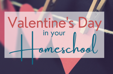 Easy Homeschool Fun for Valentine's Day